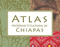 Atlas Histórico y Cultural de Chiapas