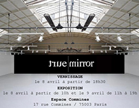 Exposition True Mirror à Paris