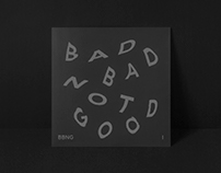 Bad Bad Not Good