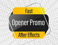 Fast Opener Promo