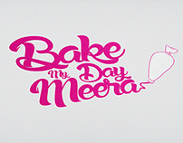 Bake My Day Meera - Branding