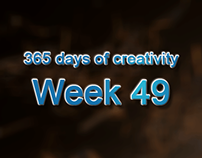 365 days of creativity/art - Week 49