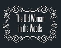 The Old Woman in The Woods