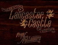 Lancaster Castle Free Font for Followers