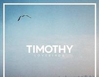 Timothy   Lovebirds