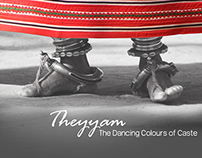 Theyyam : The Dancing Colours of Caste