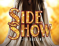 SIDE SHOW THE MUSICAL - CAMPAIGN 2014