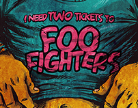 I NEED TWO TICKETS TO FOO FIGHTERS