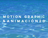 MOTION GRAPHIC & ANIMACIÓN 2D
