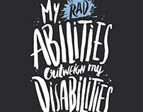 My (Rad) Abilities Outweigh My Disabilities