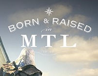 Born & Raised in Montreal Ubisoft