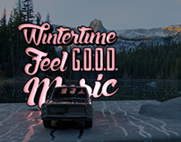 Wintertime Feel Good Music