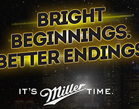 Miller. Bright beginnings. better endings.