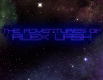 "Title Sequence for ""The Adventures of Alex Lash"""