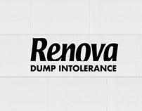 Dump Intolerance, Renova