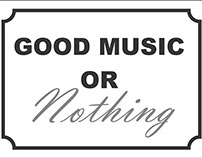 GOOD MUSIC OR NOTHING 3/4