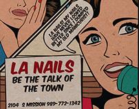 LA Nails; Talk of the Town - Print Campaign