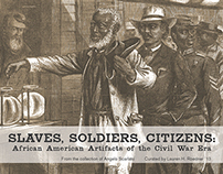 Slaves, Soldier, Citizens Exhibit Book