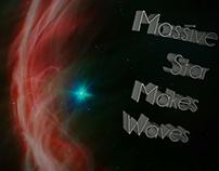 Massive Star Makes Waves (motion graphics)