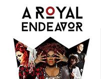 A Royal Endeavor | Drag Show Fundraiser