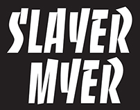 Slayer Myer