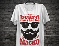 Beard. Mustache. Macho. T-shirt prints.