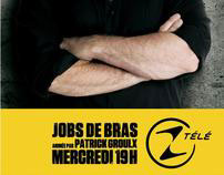 Ztélé - Astral Media / Émission Jobs de bras