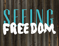 Seeing Freedom-Fundraising Event Signage
