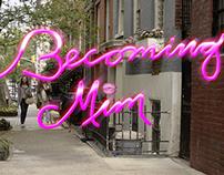 BECOMING MIM