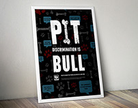 Pit discrimination is Bull Advocacy Posters