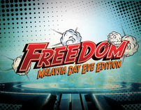 Freedom malaysia Day Eve Edition