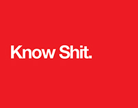 Know Shit — Poster Series