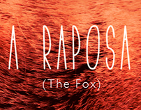 A Raposa (The Fox)