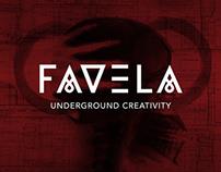 Favela - Underground Creativity
