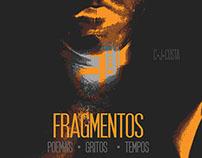 FRAGMENTOS - POEMAS TEMPOS E CANÇÕES