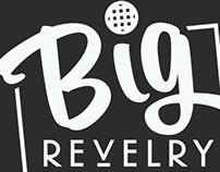 Big Revelry | Milwaukee, Wisconsin