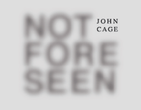 John Cage: Not Forseen
