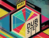 The Prism, Dub Step Club