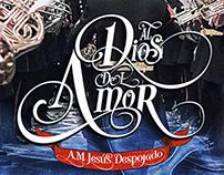 """Diseño discográfico """"Al Dios del Amor"""""""