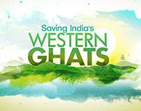 Show Opening-Saving India's Western Ghats
