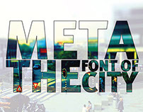 Meta The Font Of The City