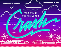 "Wayne Tennant ""Crash"" Single Artwork"