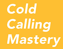 Cold Calling Mastery Design