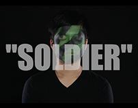 """""""SOLDIER"""""""
