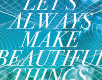 Let's Always Make Beautiful Things