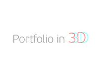 Portfolio in 3D