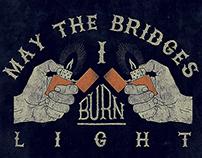 Burn The Bridge (Typography)