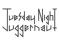 Tuesday Night Juggernaut Logo & Font, 2013