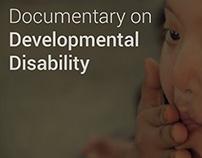 Documentary | Developmental Disability