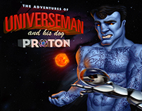 Universeman and his trusty dog Proton